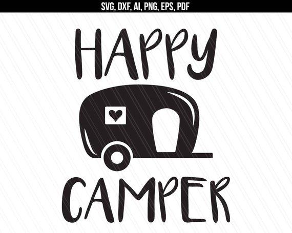 Happy Camper Svg, Camping svg, Camper svg dxf cut file, Traveler svg.