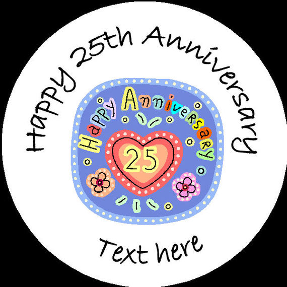 A008 Happy Anniversary Badge 25th Any Text Background Colour.