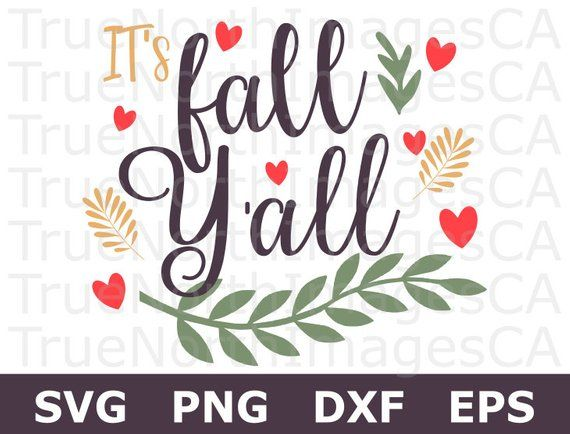 Fall SVG / Autumn SVG / Fall Clipart / Happy Fall Yall SVG / Hello.