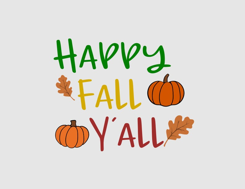 Happy Fall Y'all svg,pumpkin clipart,fall clipart,fall svg,fall leaves  svg,fall sign svg,cricut cameo silhouette svg file,svg cutting file,.