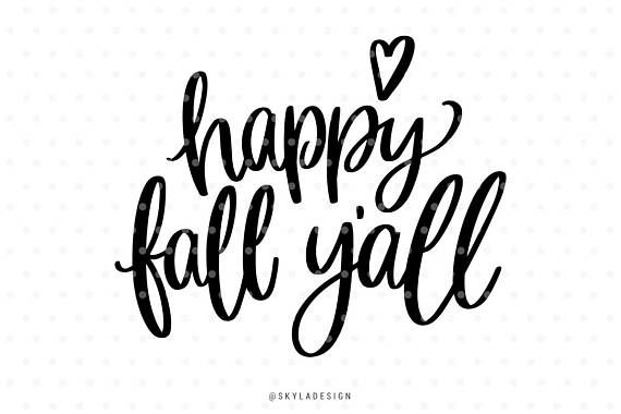 Happy fall yall svg file Svg files Autumn svg Fall svg Svg.