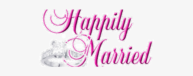 Happy Married Life.