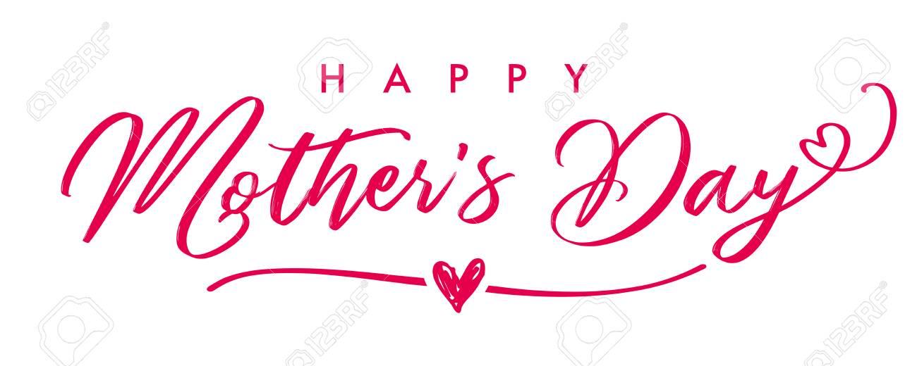 Happy Mother`s Day elegant calligraphy banner. Lettering vector...