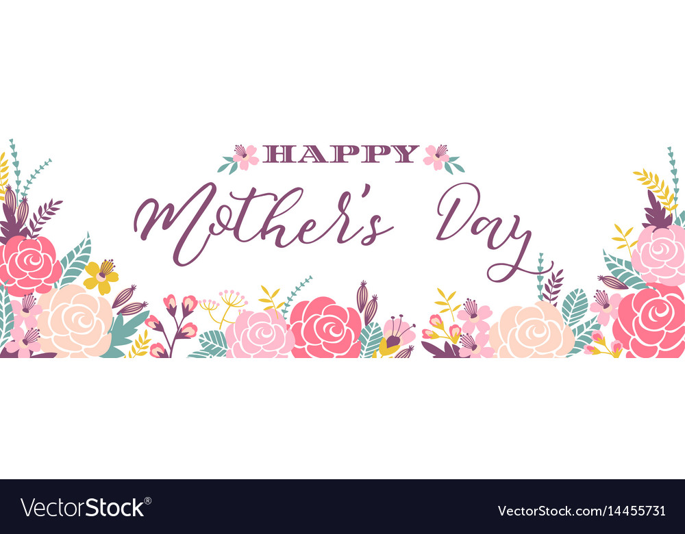 Happy mothers day lettering greeting banner with.