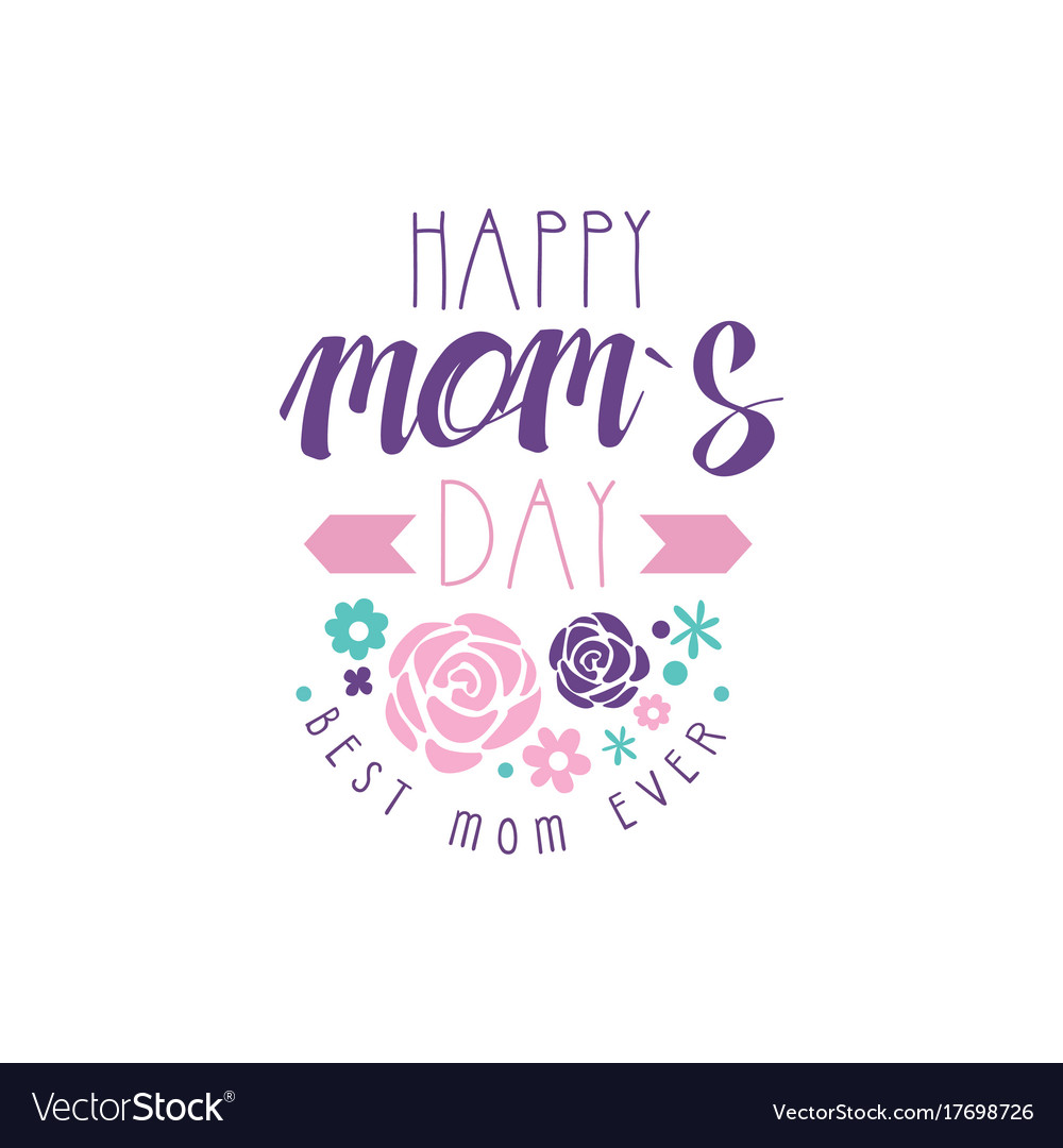 Happy moms day logo template best mom ever.