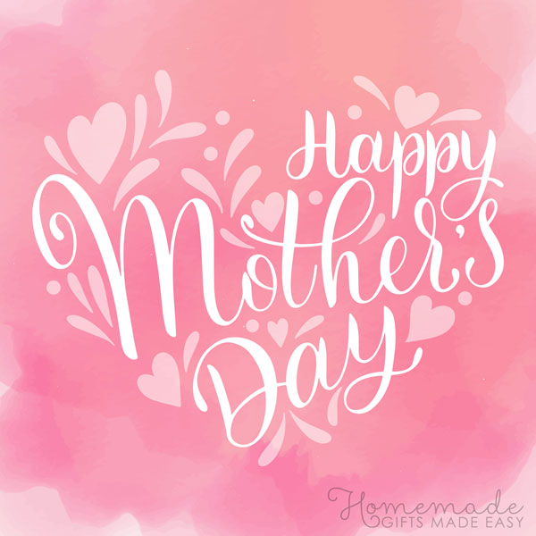 80+ Happy Mothers Day Wishes & Quotes to Send to Your Mom.