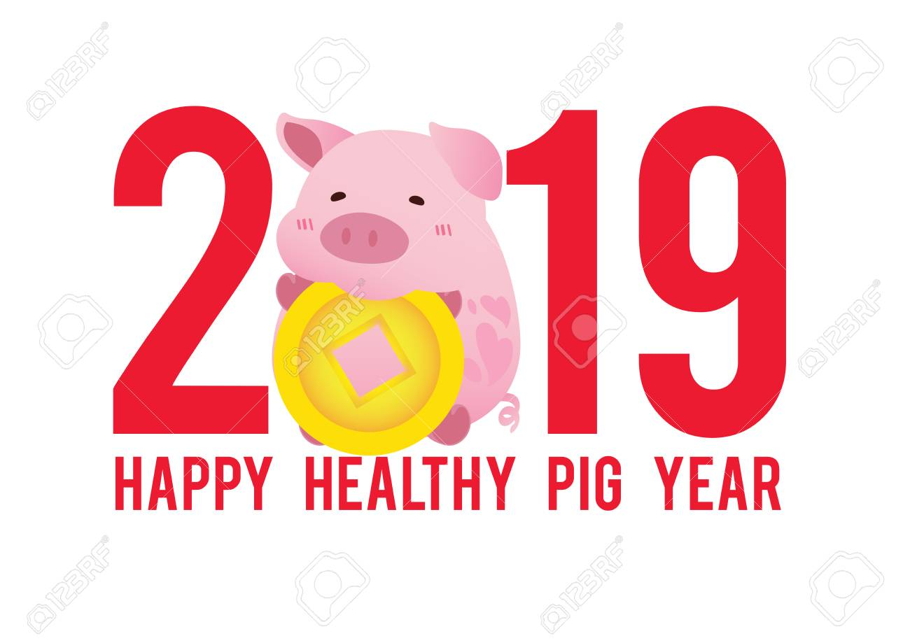 Happy New Year 2019 Year of Pig.