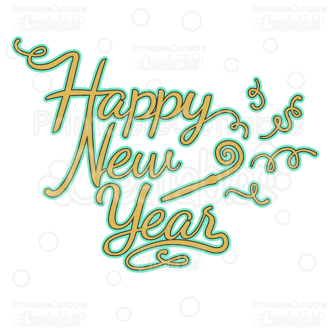 Happy New Year SVG Cutting File & Clipart.