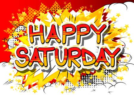 1,299 Happy Saturday Cliparts, Stock Vector And Royalty Free Happy.
