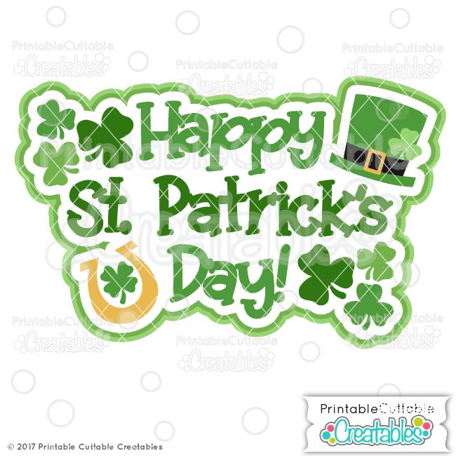 Happy St. Patrick's Day SVG File for Cricut, Silhouette Cameo.