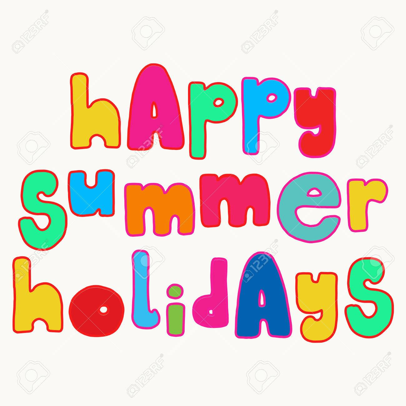 Happy Summer holidays. Bold colorful lettering, bright fun hand...