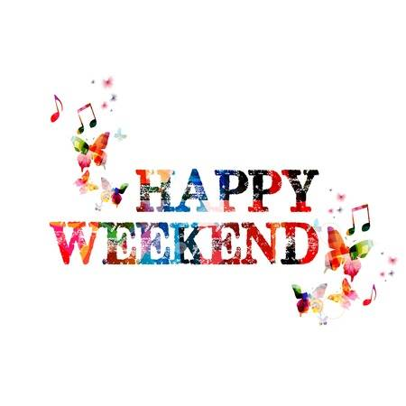 Happy weekend clipart 1 » Clipart Station.