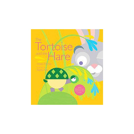 Tortoise and the Hare (School And Library) (Alison Ritchie) : Target.