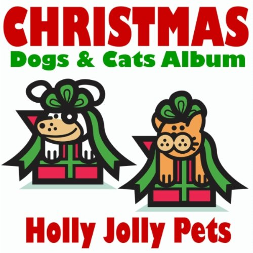Hark The Herald Angels Sing (Dogs & Cats Version) by Holly.