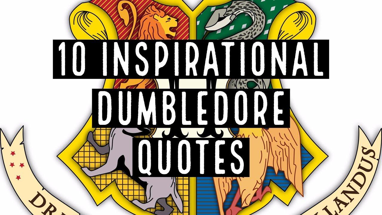 10 Inspirational Dumbledore Quotes.