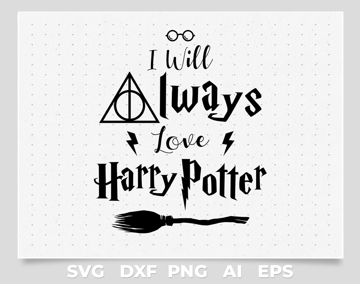 i will always love harry potter quotes svg,png,vector By cuttingsvg.