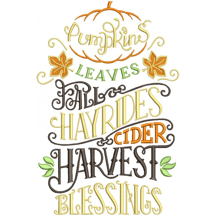 Pumpkin Leaves Fall Hayrides Cider Harvest Blessings Thanksgiving Filled  Machine Embroidery Design Digitized Pattern.