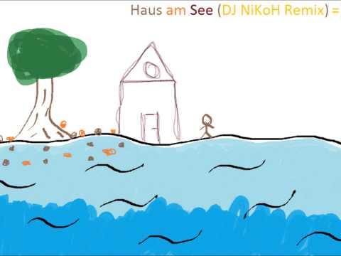 Haus Am See (DJ NiKoH Remix).