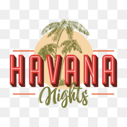 Havana Nights PNG and Havana Nights Transparent Clipart Free Download..