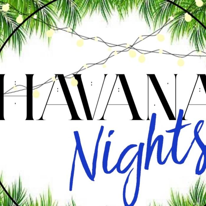 Havana Nights Twilight Markets.