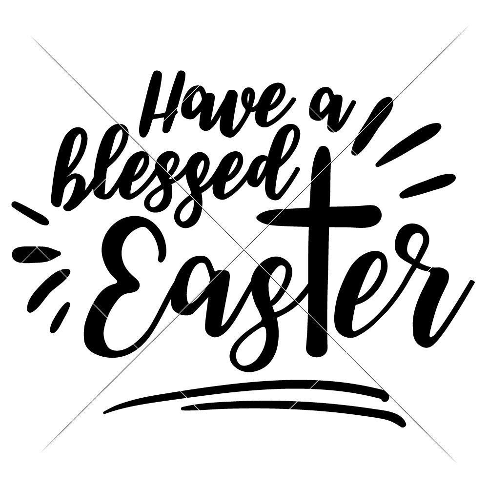 Have a blessed Easter.