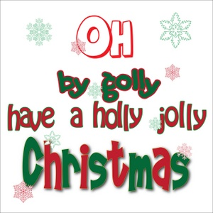 Clip Art Illustration of Have a Holly Jolly Christmas.