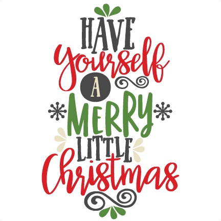 Collection of free Svg free have yourself a merry little.