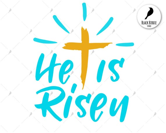 He is risen svg, he is risen clipart, easter quote svg, Jesus svg, cross  svg, cricut silhouette.