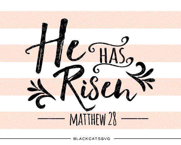 He Has Risen.