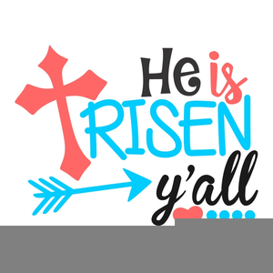 He Is Risen Clipart Free.