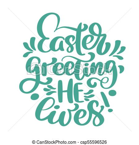 Hand lettering Easter greeting He lives. Biblical background. Sunday.  Christian poster. New Testament. Vector illustration isolated on white.