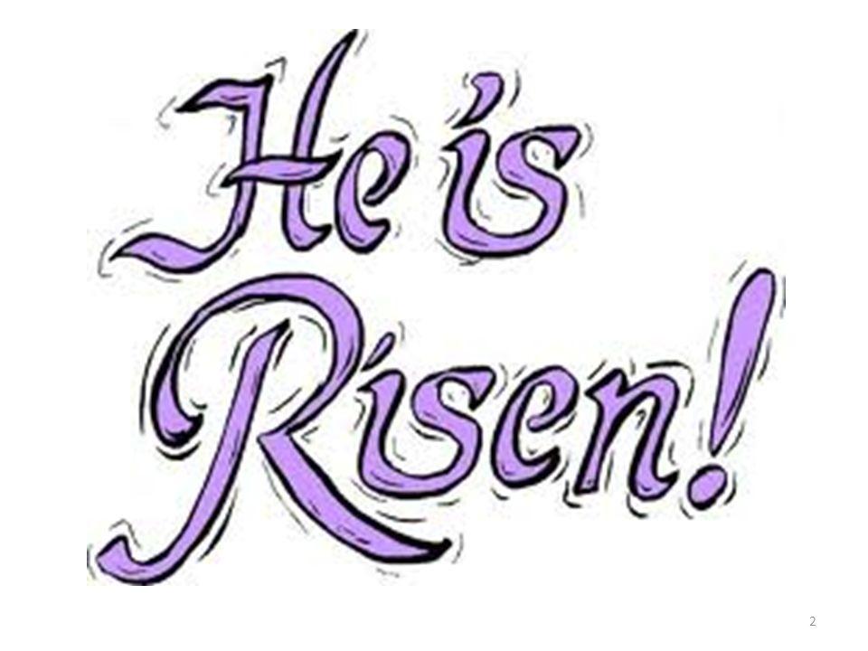 He Is Risen!..