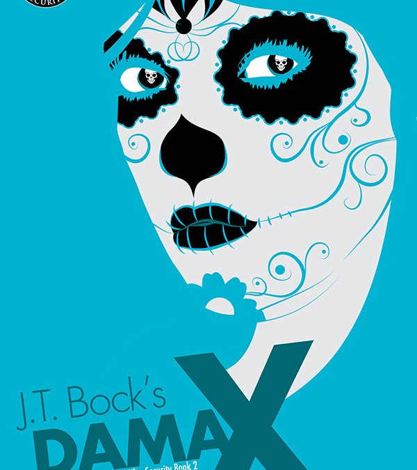 Book Review: Dama X by JT Bock.
