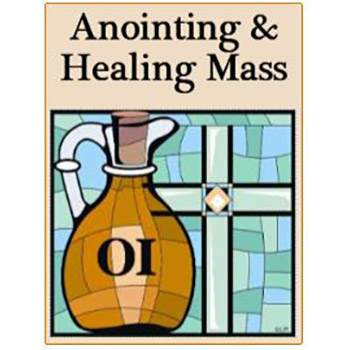 First Friday Anointing & Healing Mass & Night Vigil.