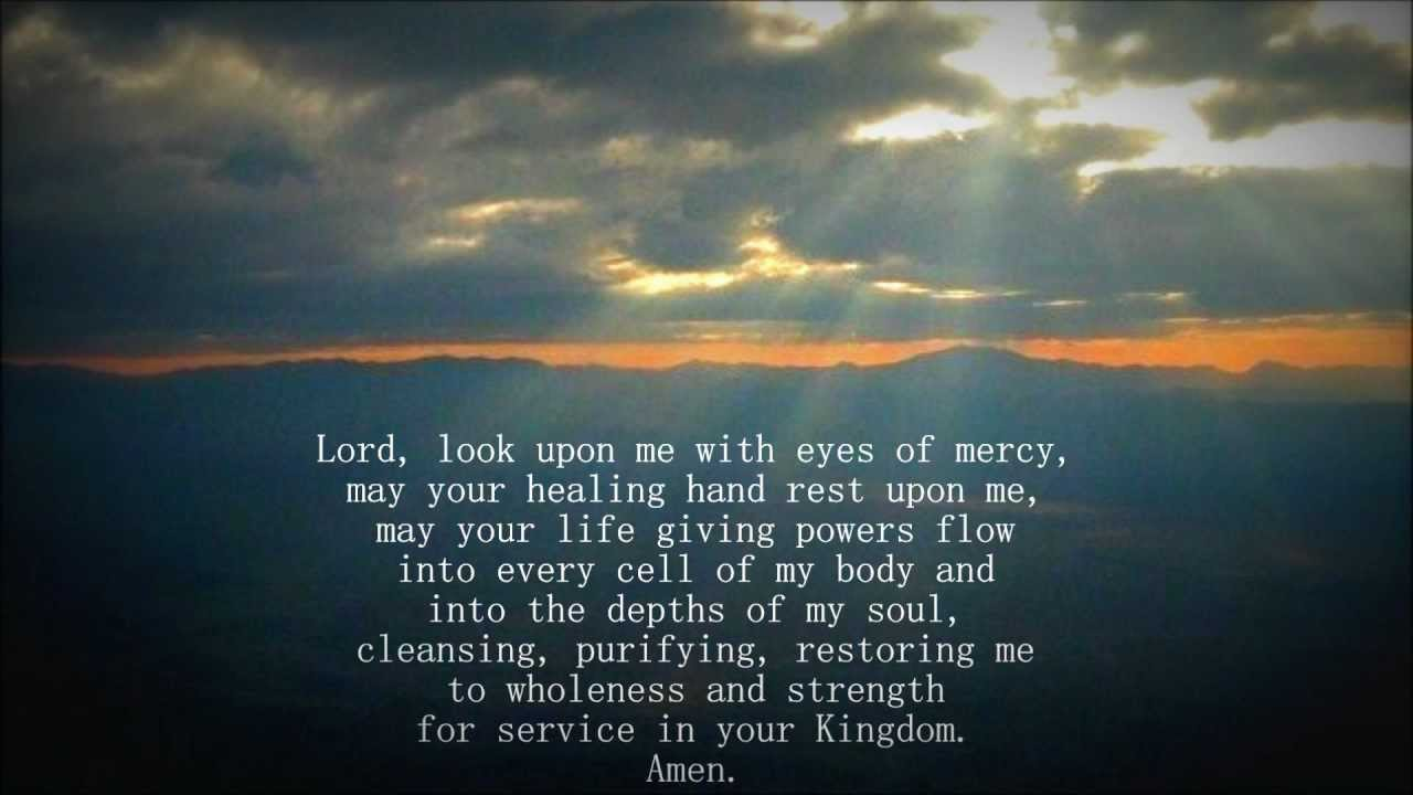 Healing prayer for sick loved one.