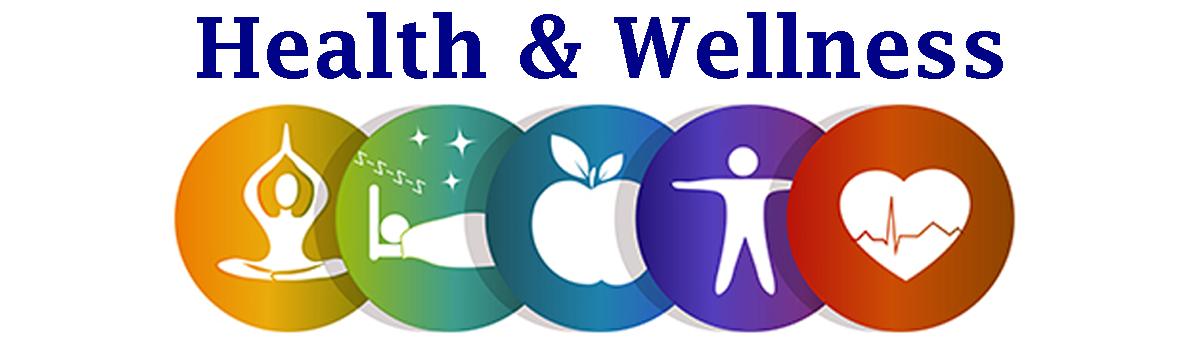 Health & Wellness.