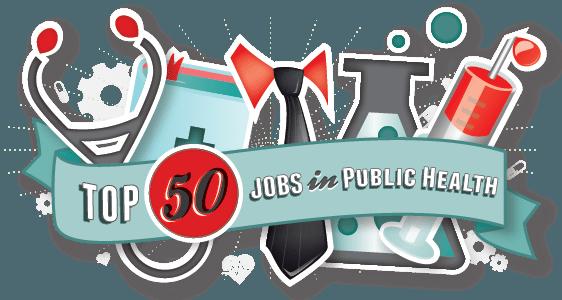 50 Top Public Health Jobs.