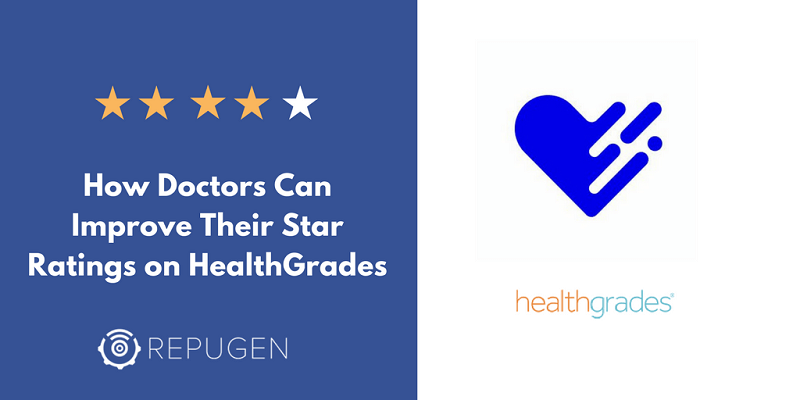 How Doctors Can Improve Their Star Ratings on Healthgrades.