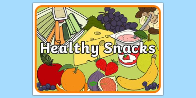 Healthy Snacks Display Poster.