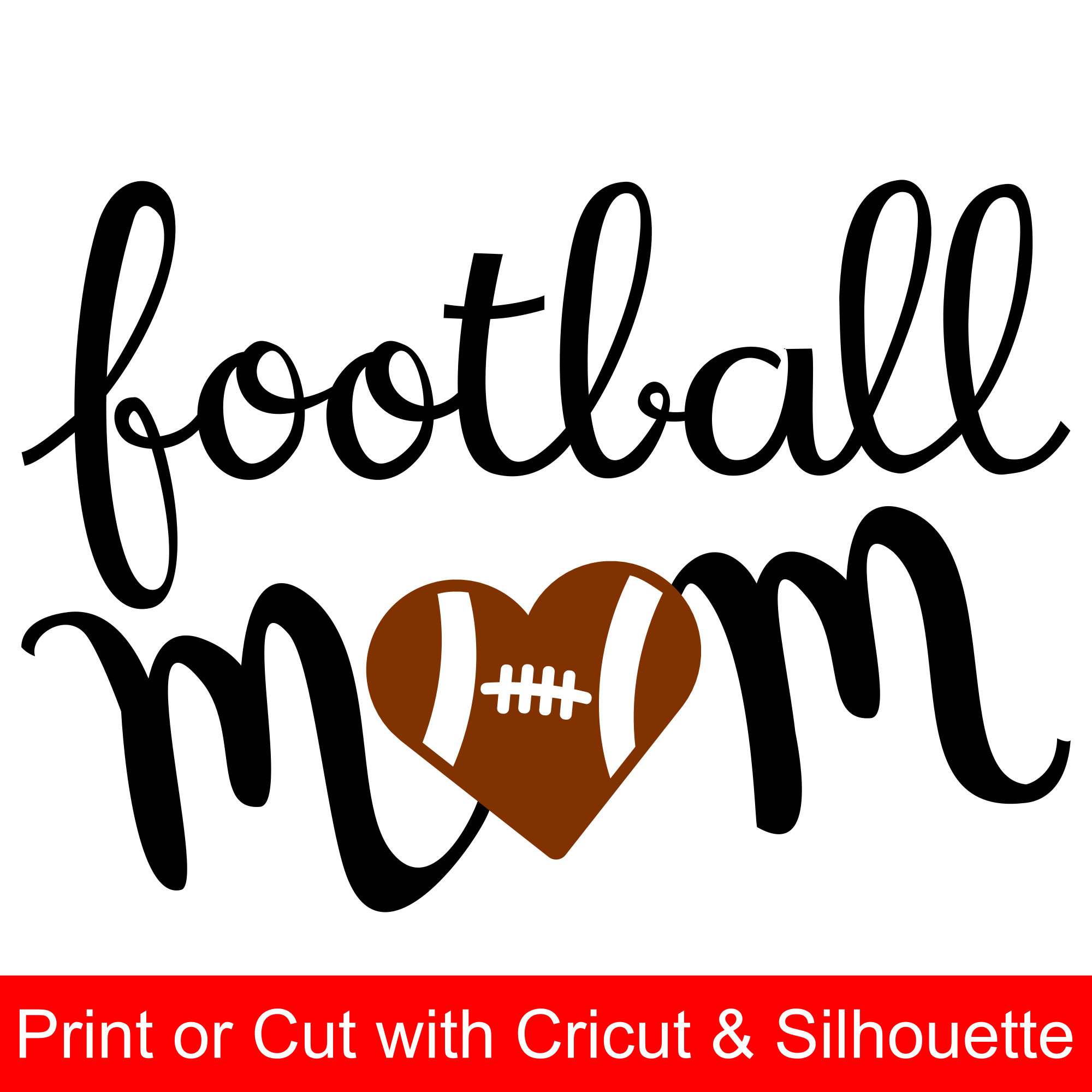 Football Mom SVG File and printable clipart with heart shaped.
