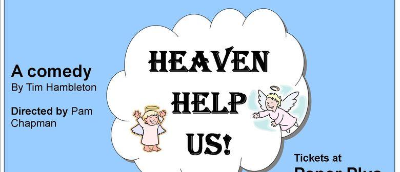 Heaven Help Us.