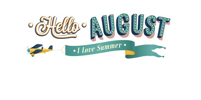 Hello August Clipart Images.