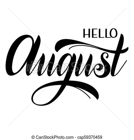 Hello august Illustrations and Stock Art. 666 Hello august.