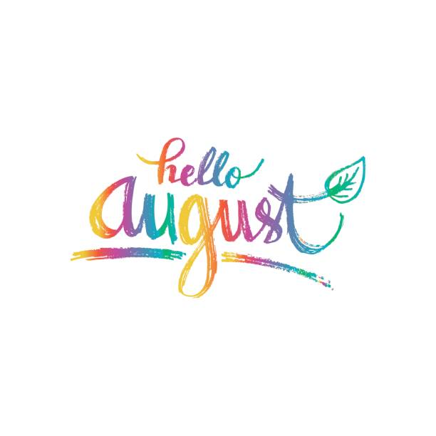 Hello August. Hand drawn design, calligraphy. » Clipart Station.
