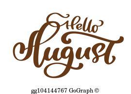 Hello August Clip Art.