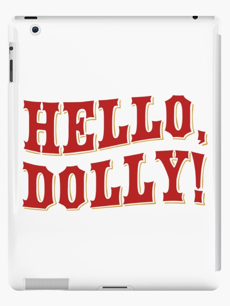 \'Hello Dolly logo\' iPad Case/Skin by ocarter.