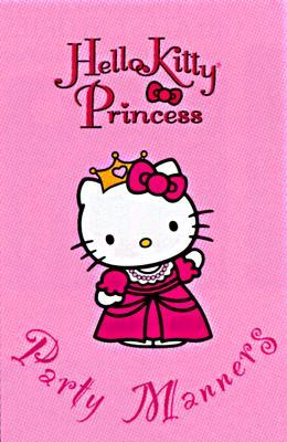 Hello Kitty Princess Party Manners by Audio Scope.