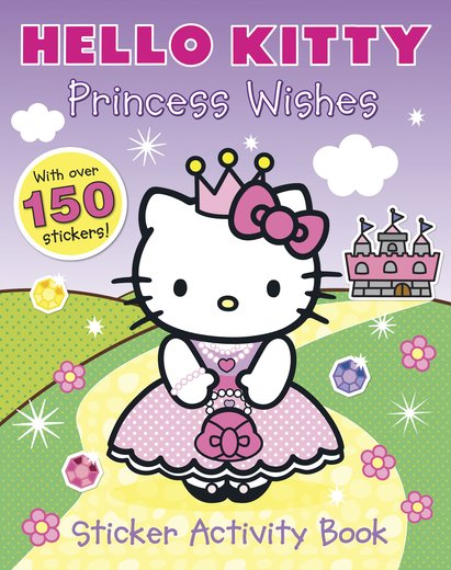 Hello Kitty: Princess Wishes Sticker Activity Book.