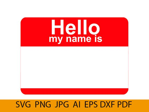 Hello my name is tag svg, Hello my name, Hello svg, name tag svg.