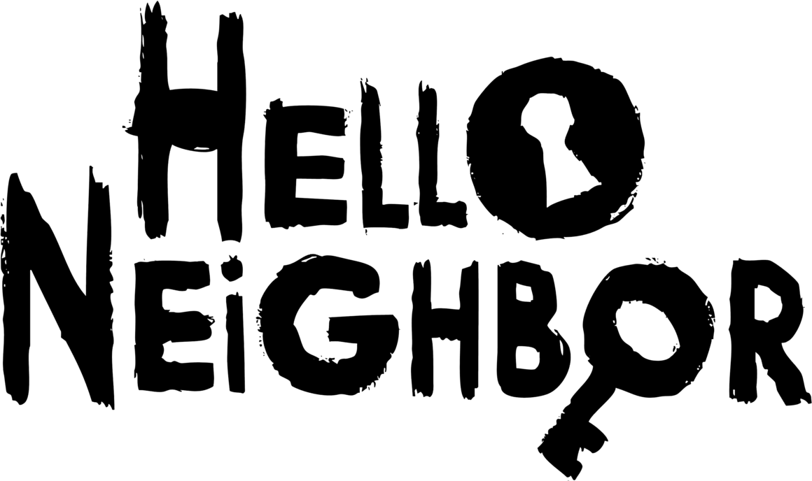 Hello Neighbor.